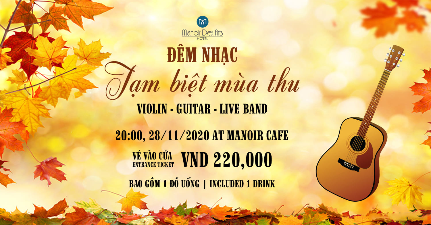 "MUSIC NIGHT ""GOODBYE AUTUMN"" AT MANOIR CAFÉ"